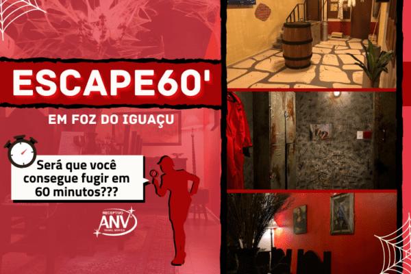 ESCAPE 60 em Foz do Iguaçu