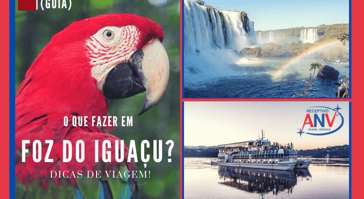 (Guia) O que fazer em Foz do Iguaçu Dicas de viagem! capa