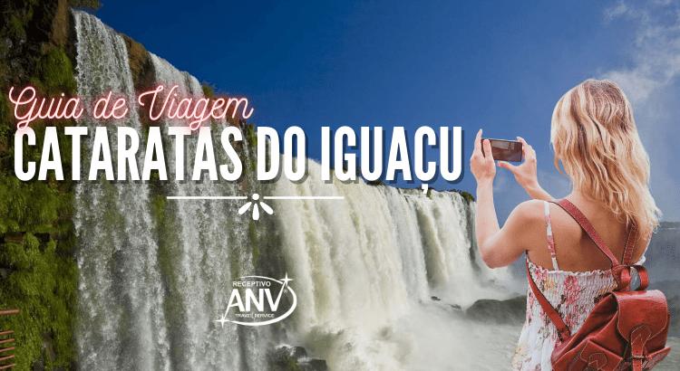 Cataratas do Iguaçu (Guia de Viagem) ANV Travel