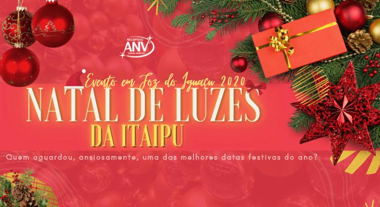 Natal de Luzes da Itaipu – Evento em Foz do Iguaçu 2020 (2)