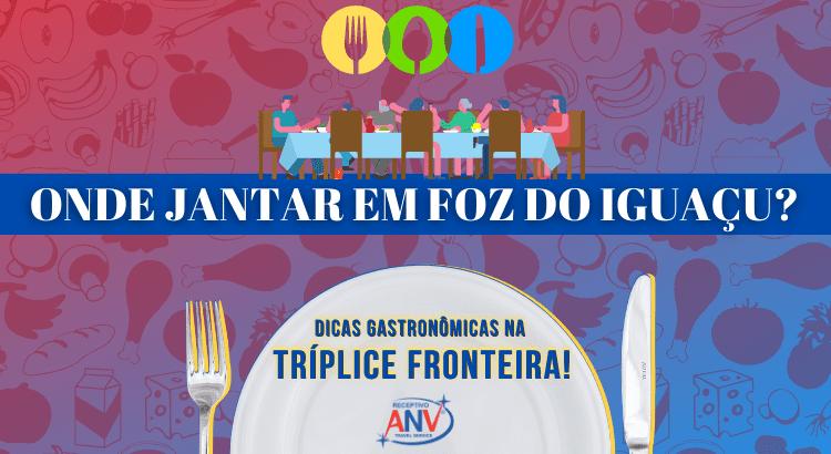Onde jantar em Foz do Iguaçu Dicas gastronômicas na Tríplice Fronteira! (1)