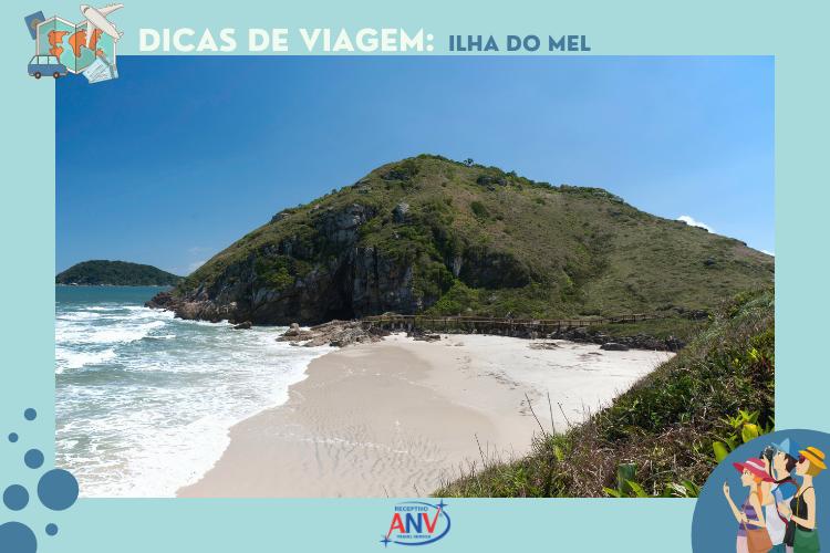 Ilha do Mel - Paranaguá | Dicas de viagem: lugares para conhecer no Paraná e Sul do Brasil