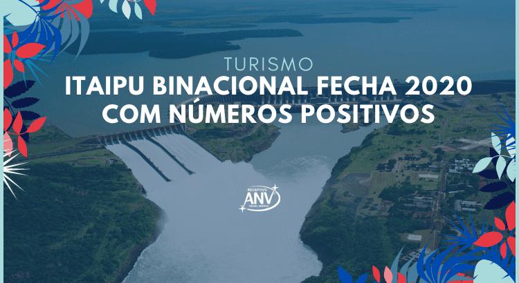 Turismo – Itaipu Binacional fecha 2020 com números positivos